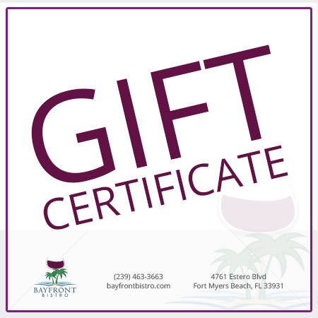 gift certificate bayfront bistro waterfront restaurant on fort