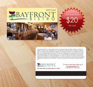 """Like"" Bayfront Bistro on Facebook and you could be selected to win a $20 gift card!"